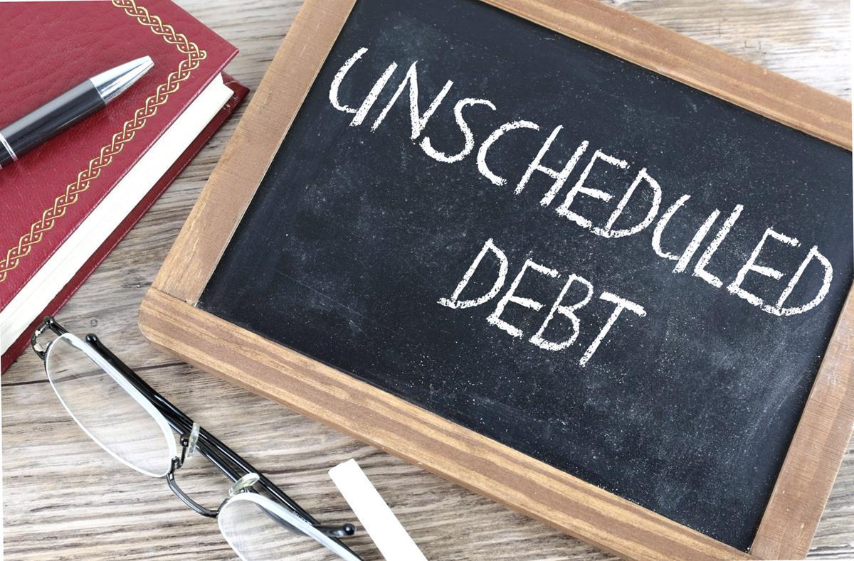 Unscheduled Debt