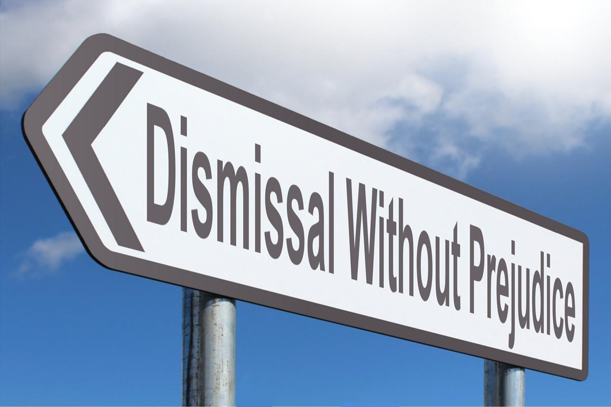 Dismissal Without Prejudice