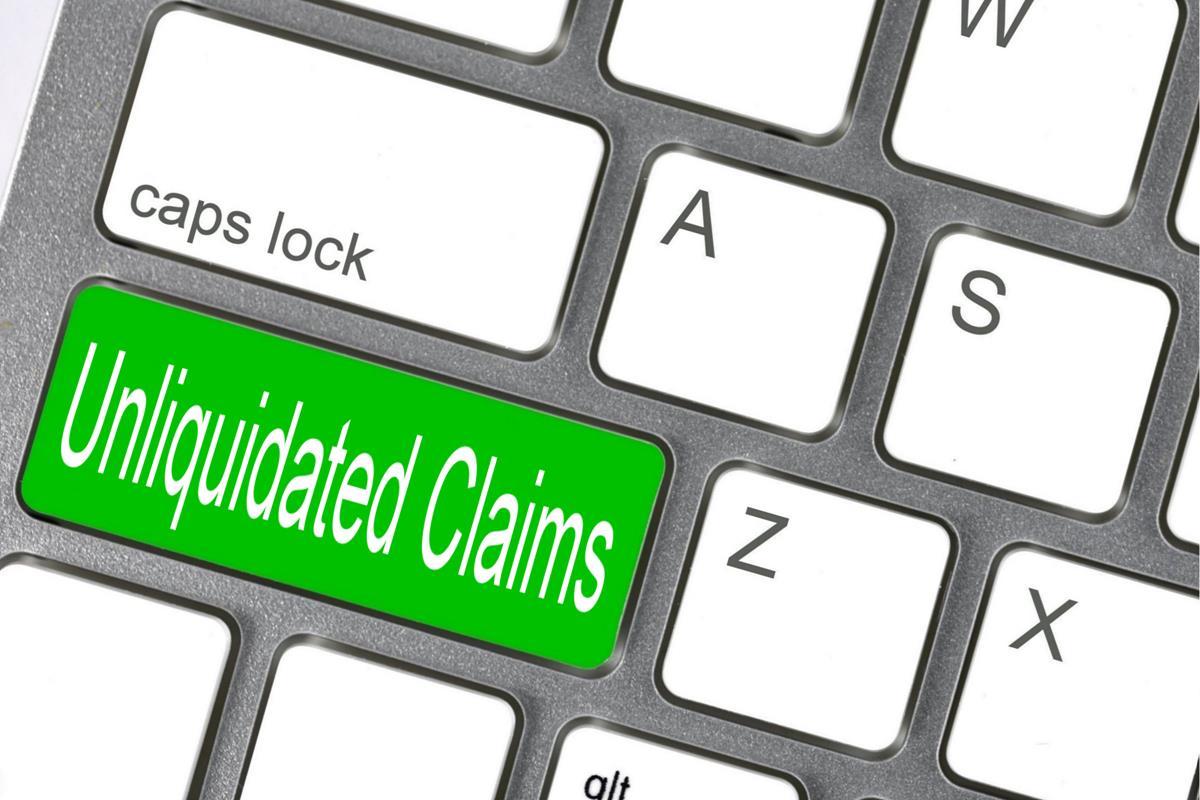 Unliquidated Claims