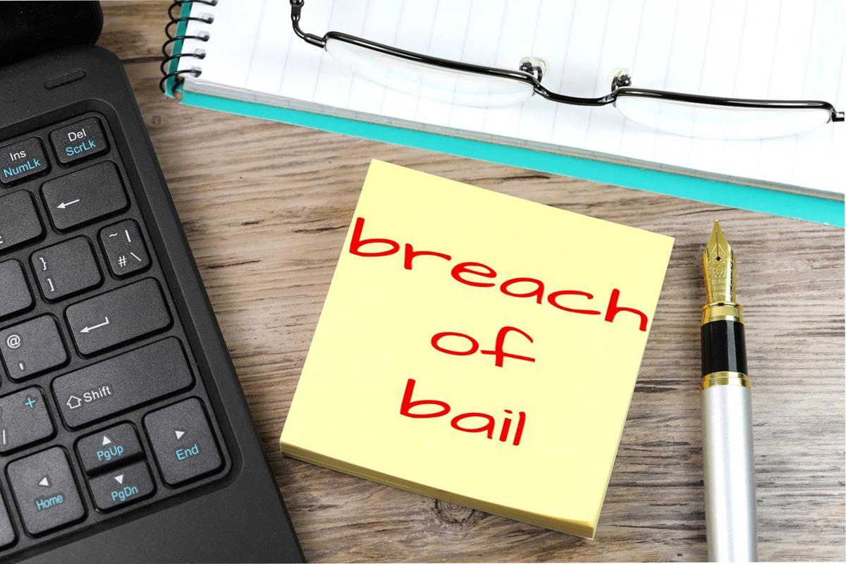 Breach Of Bail