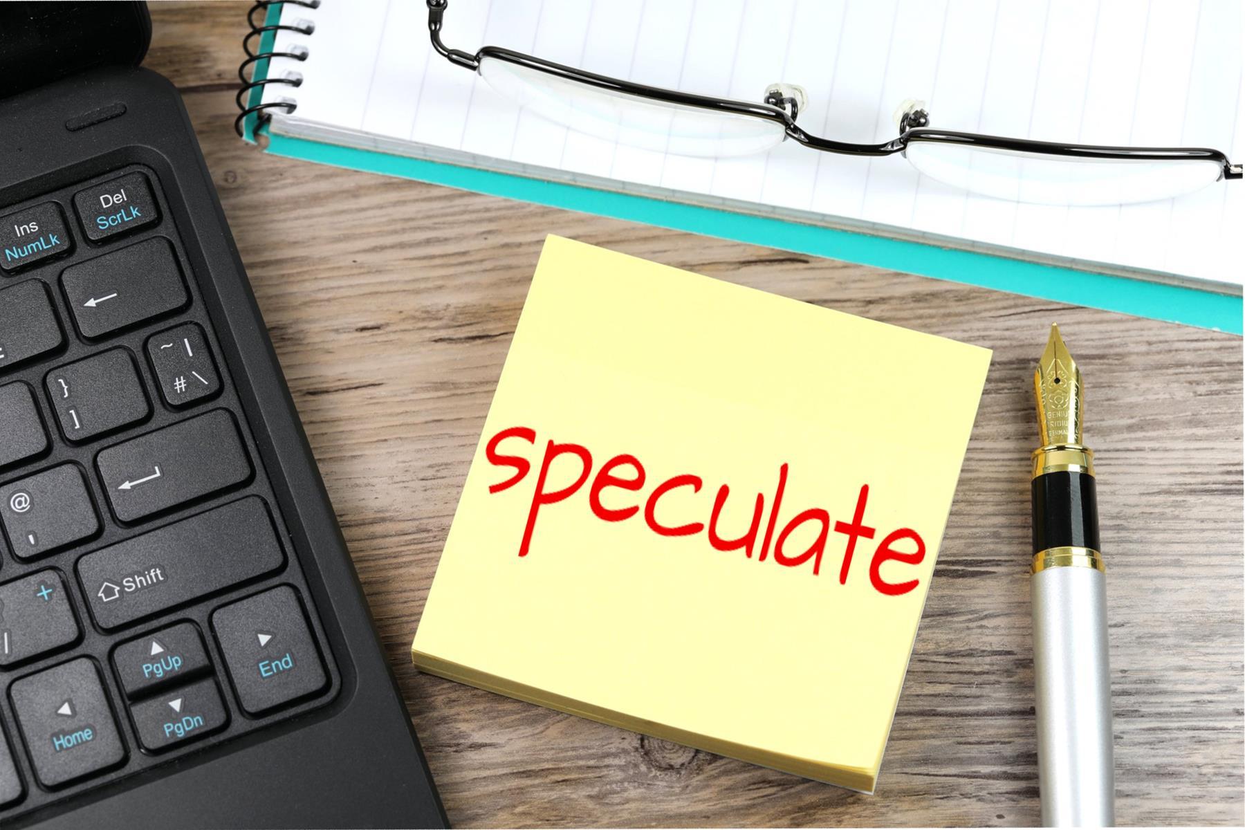 Speculate