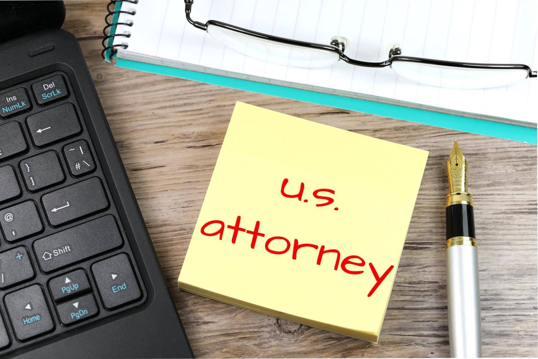 U S Attorney