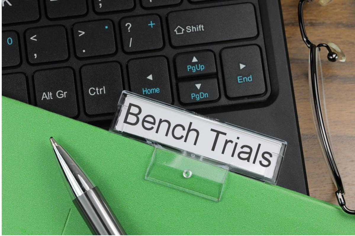 Bench Trials